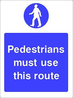 Pedestrians Must Use This Route Warning Sticker Decal Sign